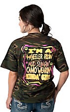 Girlie Girl® Ladies Camo I'm A 4 Wheeler Ridin Tee Shirt