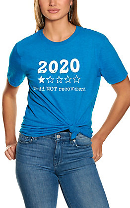 Women's Turquoise 2020 Would Not Recommend Short Sleeve T-Shirt