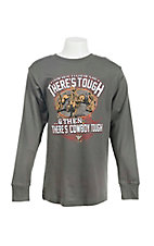 Cowboy Hardware Boy's Charcoal Grey with There's Tough, Then There's Cowboy Tough Screen Print Long Sleeve T-Shirt