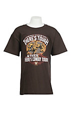Cowboy Hardware Boy's Dark Chocolate There's Tough & Then There's Cowboy Tough Screen Print Short Sleeve T-Shirt