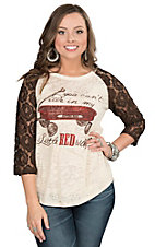 Southern Grace Women's Cream Burnout with You Can't Ride in My Little Red Wagon and Brown Lace 3/4 Sleeves Casual Knit Top