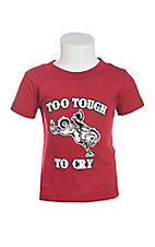 Cowboy Hardware Infant's Cardinal Too Tough To Cry Screen Print Short Sleeve T-Shirt