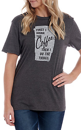 Women's Vintage Charcoal First I Drink The Coffee Then I Do The Things Short Sleeve T-Shirt