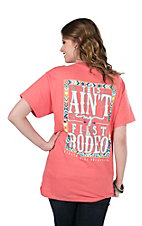 Girlie Girl Originals Women's Coral with This Ain't My First Rodeo Screen Print Short Sleeve T-Shirt