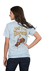Girlie Girl Originals Women's Light Blue Hold You Horses Screen Print Short Sleeve T-Shirt