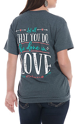 Girlie Girl Originals Women's Dark Heather Let All You Do Be Done In Love Short Sleeve T-Shirt