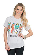 Women's White with Feather Let it Be Screen Print Short Sleeve T-Shirt