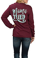 Girlie Girl Originals Women's Maroon Mama Tried L/S T-Shirt