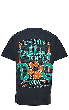 Girlie Girl Originals Girl's Navy I'm Only Talking To My Dog Today Short Sleeve T-Shirt